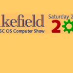 Wakefield Acorn & RISC OS Computer Show, 26th April